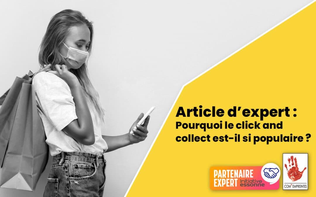 Article d'expert : Pourquoi le Click and Collect est si populaire ?